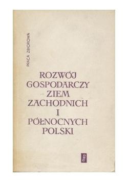 Rozwój gospodarzy ziem zachodnich i północnych Polski