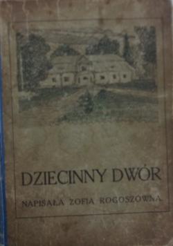 Dziecinny Dwór, 1911 r.
