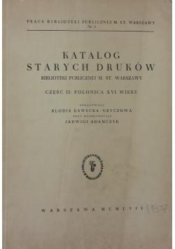 Katalog starych druków Biblioteki Publicznej m. st. Warszawy. Cz. 3, Polonica XVII wieku