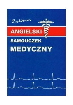 Angielski samouczek medyczny EXLIBRIS