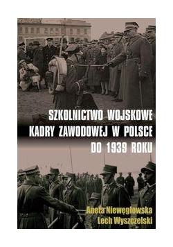 Szkolnictwo wojskowe kadry zawodowej w Polsce