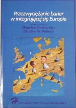 Przezwyciężanie barier w integrującej się Europie