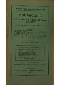 Podręcznik do zbierania i konserwowania zwierząt należących do fauny polskiej. Zeszyt 2. Jamochłony. Robaki, 1926 r.