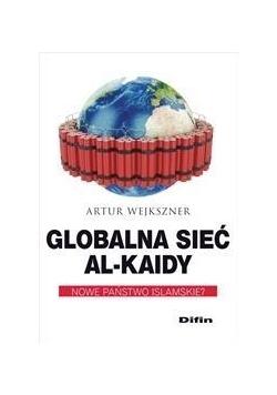 Globalna sieć Al-Kaidy. Nowe państwo islamskie?