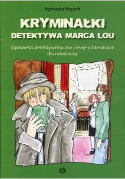 Kryminałki detektywa Marca Lou