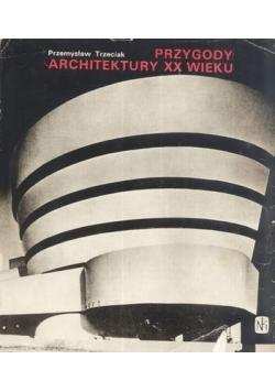 Przygody architektury XX wieku