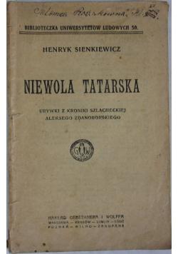 Niewola tatarska- urywki  z kroniki szlacheckiej Aleksego Zdanoborskiego