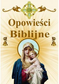Opowieści biblijne - Św. Maryja
