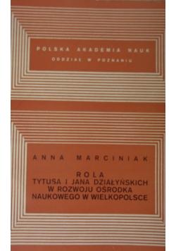 Rola Tutusa i Jana Działańskich w rozwoju ośrodka naukowego w Wielkopolsce