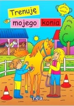 Ja i mój koń. Trenuję mojego konia