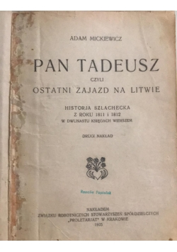 Pan Tadeusz czyli ostatni zajazd na Litwie, 1925 r.