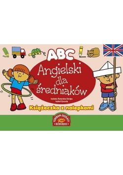 ABC. Angielski dla średniaków. Książ. z nalepkami