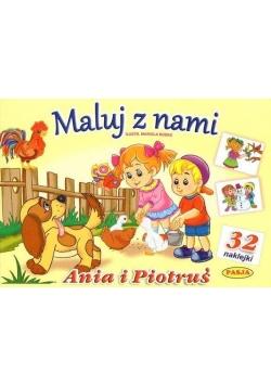 Maluj z nami - Ania i Piotruś + 32 naklejki