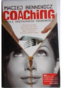 Coaching czyli restauracja osobowości