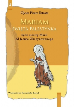 Mariam. Święta Palestynka
