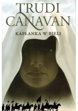 Era Pięciorga T1. Kapłanka w bieli - T. Canavan