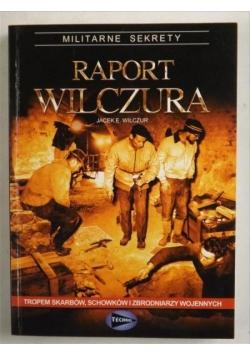 Raport. Tropem skarbów, schowków i zbrodniarzy wojennych