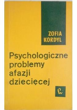 Psychologiczne problemy afazji dziecięcej