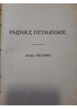 Pacholę Hetmańskie , 1903 r.