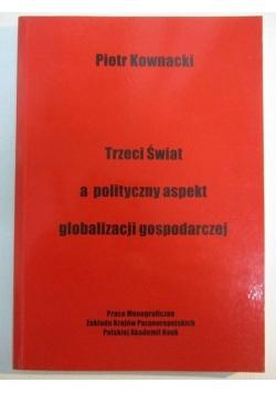 Trzeci świat a polityczny aspekt globalizacji gospodarki