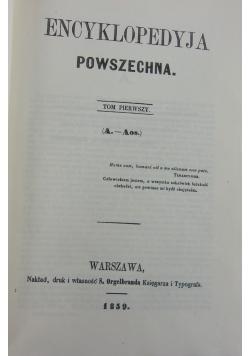 Encyklopedia Powszechna  tom I, reprint z 1859r.