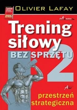 Trening siłowy bez sprzętu T.2 2015