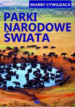 Skarby cywizlizacji  Parki narodowe świata