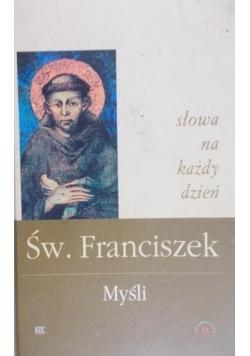 Św. Franciszek - Myśli