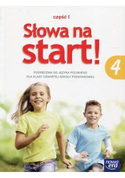 Słowa na start 4 Podręcznik Część 1 Kształcenie literackie i kulturowe