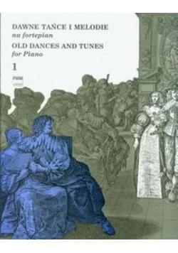Dawne tańce i melodie na fortepian 1 PWM