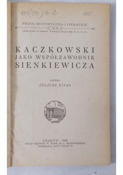 Kaczkowski jako współzawodnik Sienkiewicza, 1926 r.