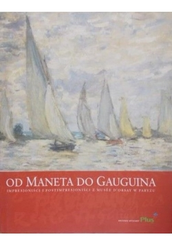 Od Maneta do Gauguina