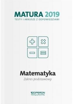 Matura 2019 Matematyka. Testy i arkusze ZP OPERON