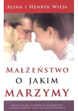 Małżeństwo o jakim marzymy