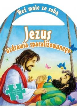 Weź mnie ze sobą. Jezus uzdrawia sparaliżowanego