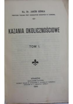 Kazania okolicznościowe,tom I, 1916 r.