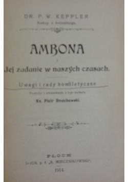 Ambona i jej zadanie w naszych czasach, 1914r.