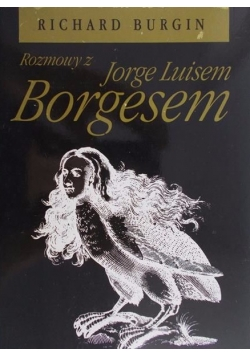 Rozmowy z Jorge Luisem Borgesem