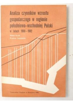 Kurek Witold,   - Analiza czynników wzrostu gospodarczego w regionie południowo-wschodniej Polski w latach 1960-1982