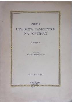 Zbiór utworów tanecznych na fortepian. Zeszyt 1