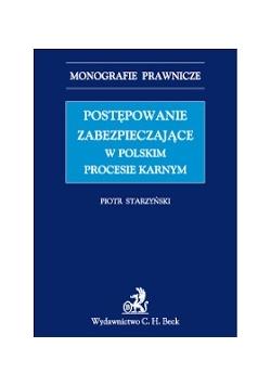 postępowanie zabezpieczające w polskim procesie karnym