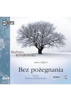 Bez pożegnania. Saga cz.1 Audiobook