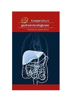 Kompendium gastroenterologiczne