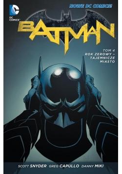 Batman T.4 Rok zerowy - Tajemnicze miasto