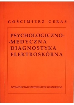 Psychologiczno medyczna diagnostyka elektroskórna