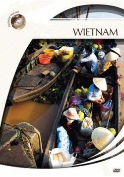 Podróże marzeń. Wietnam