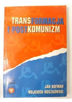 Transformacja i postkomunizm