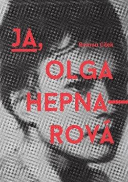 Ja, Olga Hepnarov