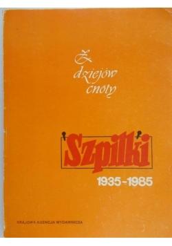 """""""Szpilki"""" 1935-1985 : z dziejów cnoty"""