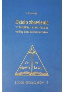 Dzieło zbawienia w ludzkiej Krwi Jezusa według Listu do Hebrajczyków
